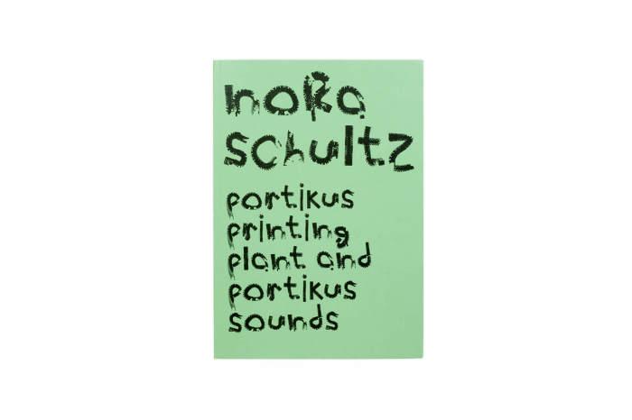 Nora Schultz: Portikus Printing Plant and Portikus Sound