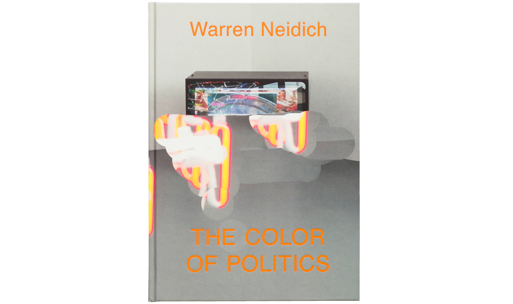 Product image of Warren Neidich: The Color of Politics